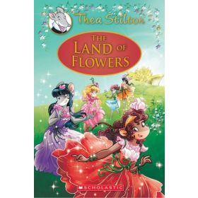 The Land of Flowers: Thea Stilton, Special Edition Book 6 (Hardcover)