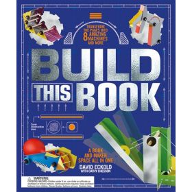 Build This Book: A Book and Maker Space All in One (Hardcover)