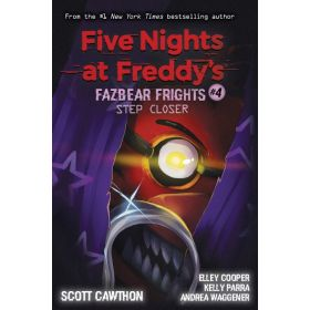 Step Closer, Five Nights at Freddy's: Fazbear Frights, Book 4 (Paperback)