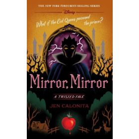 Mirror, Mirror: A Twisted Tale (Hardcover)