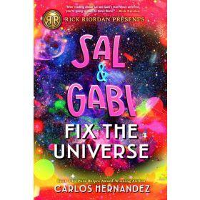 Sal & Gabi Fix the Universe: A Sal and Gabi Novel, Book 2 (Paperback)