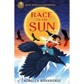 Race to the Sun, Rick Riordan Presents (Paperback)