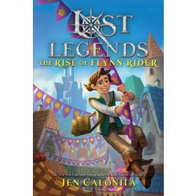 Lost Legends: The Rise of Flynn Rider, Book 1 (Hardcover)