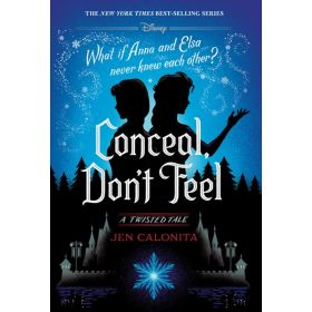 Conceal, Don't Feel: A Twisted Tale (Hardcover)