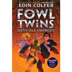 Deny All Charges: Artemis Fowl: A Fowl Twins Novel, Book 2 (Paperback)