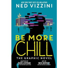 Be More Chill: The Graphic Novel (Hardcover)