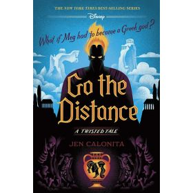 Go the Distance: A Twisted Tale (Hardcover)