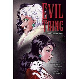 Evil Thing: A Villains Graphic Novel (Paperback)