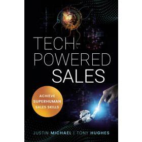 Tech-Powered Sales: Achieve Superhuman Sales Skills (Paperback)