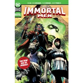 The Immortal Men: The End of Forever (Paperback)
