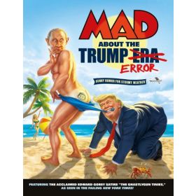 MAD About the Trump Era (Paperback)