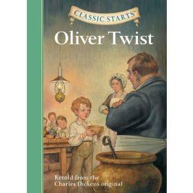 Oliver Twist: Classic Starts (Hardcover)