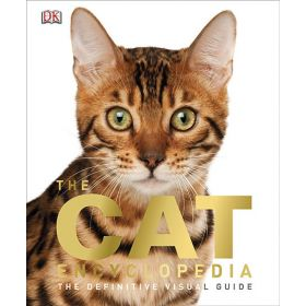 The Cat Encyclopedia: The Definitive Visual Guide (Hardcover)