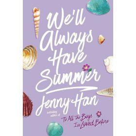 We'll Always Have Summer (Paperback)