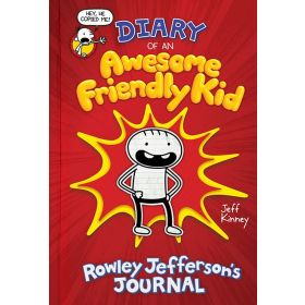 Diary of an Awesome Friendly Kid: Rowley Jefferson's Journal (Hardcover)