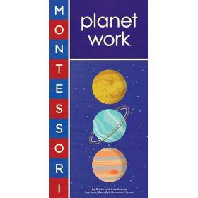 Montessori: Planet Work (Board Book)