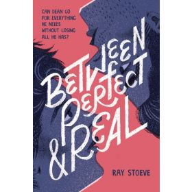 Between Perfect and Real (Hardcover)