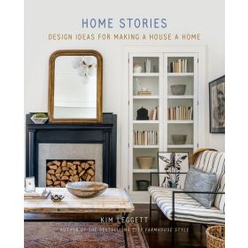 Home Stories: Design Ideas for Making a House a Home (Hardcover)
