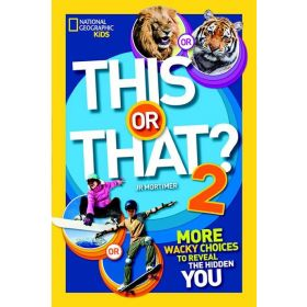 This or That? 2: More Wacky Choices to Reveal the Hidden You (Paperback)