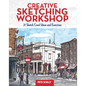 Creative Sketching Workshop: 21 Sketch Crawl Ideas and Exercises (Paperback)