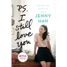 P.S. I Still Love You: To All the Boys I've Loved Before, Book 2 (Hardcover)