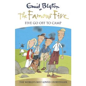 Five Go Off To Camp, The Famous Five Book 7 (Paperback)