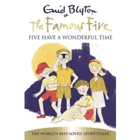 Five Have A Wonderful Time, The Famous Five Book 11 (Paperback)