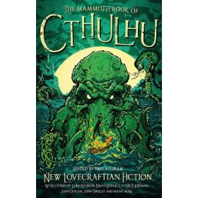 The Mammoth Book of Cthulhu: New Lovecraftian Fiction (Paperback)