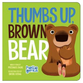 Thumbs Up, Brown Bear, Hello Genius (Board Book)