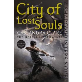 City of Lost Souls: The Mortal Instruments, Book 5 (Paperback)