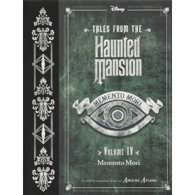 Memento Mori: Tales From The Haunted Mansion Vol. 4 (Hardcover)