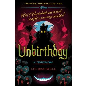 Unbirthday: A Twisted Tale (Hardcover)