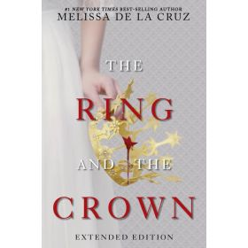 The Ring and the Crown: Book 1, Extended Edition (Paperback)