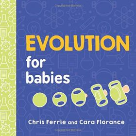 Evolution for Babies Baby University (Board Book)