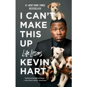 I Can't Make This Up: Life Lessons (Paperback)