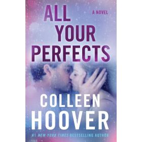 All Your Perfects: A Novel (Paperback)