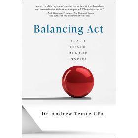 Balancing Act: Teach Coach Mentor Inspire (Hardcover)