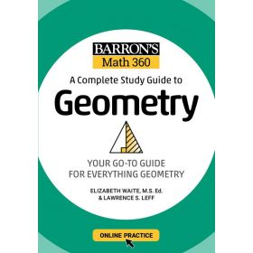Barron's Math 360: A Complete Study Guide to Geometry with Online Practice (Paperback)