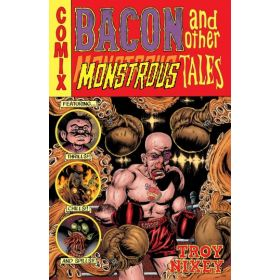 Bacon and Other Monstrous Tales (Hardcover)