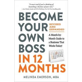 Become Your Own Boss in 12 Months, Revised and Expanded (Paperback)