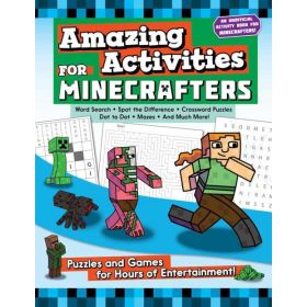 Amazing Activities for Minecrafters: Puzzles and Games for Hours of Entertainment! (Paperback)