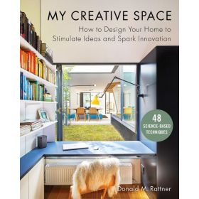 My Creative Space: How to Design Your Home to Stimulate Ideas and Spark Innovation (Hardcover)