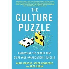 The Culture Puzzle: Harnessing the Forces That Drive Your Organization's Success (Hardcover)