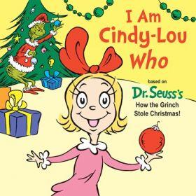 I Am Cindy-Lou Who (Board Book)