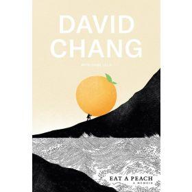 Eat a Peach: A Memoir (Hardcover)