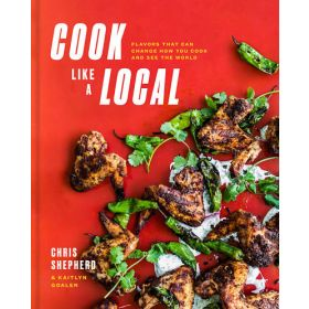 Cook Like a Local: Flavors That Can Change How You Cook and See the World (Hardcover)