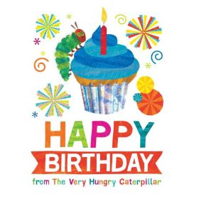 Happy Birthday from The Very Hungry Caterpillar (Hardcover)