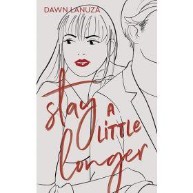 Stay a Little Longer (Paperback)