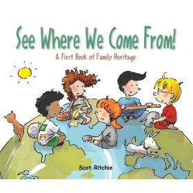 See Where We Come From!: A First Book of Family Heritage (Hardcover)