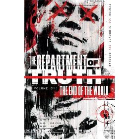 Department of Truth, Vol. 1: The End of the World (Paperback)